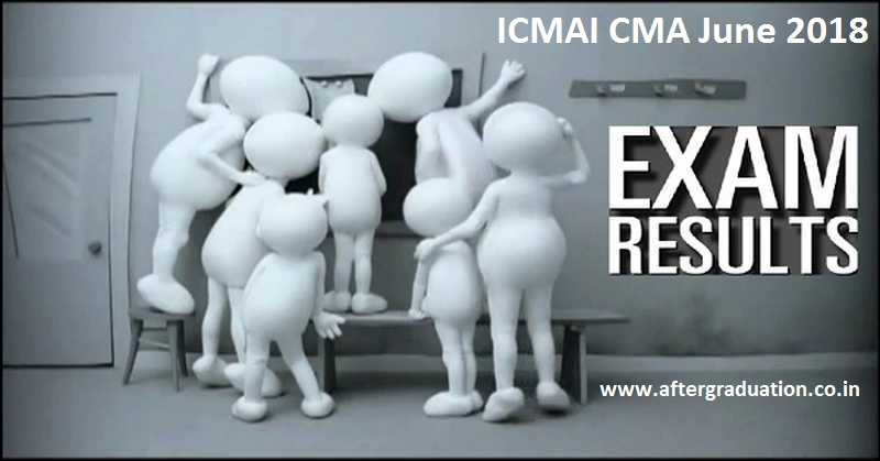 ICMAI CMA June 2018 Results - Foundation, Intermediate, Final Declared At icmai.in
