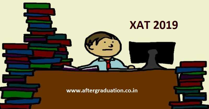 XAT 2019 Registration Begins @xatonline.in, Check Exam Pattern, Syllabus, Fees, Imp Dates