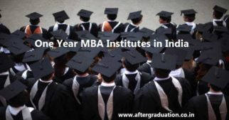 One Year MBA Institutes in India- Programme, Fees, Placements, Eligibility and Selection Criteria