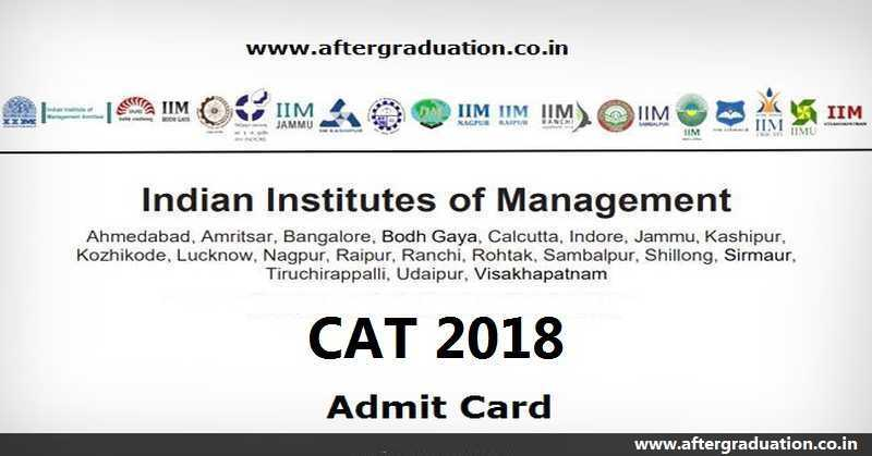 CAT 2018 Admit Card Released @iimcat.ac.in, Download Till CAT 2018 Exam Day