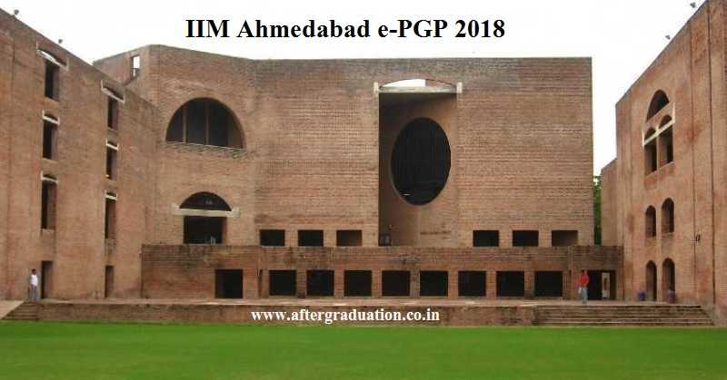 IIM Ahmedabad e-PGP 2018 Class Has 70% Engineers and Average work experience of 10 years in the IIMA e-PGP 2018 batch
