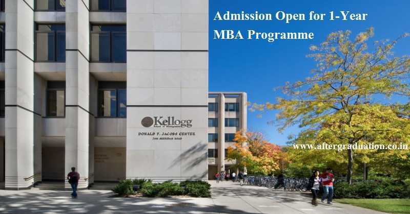 1-Year MBA at Kellogg School of Management Northwestern University USA, Admission Open for June 2019 Batch