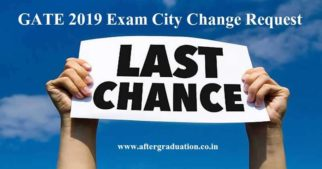 GATE 2019 Exam City Change and Opt Scribe Option Ends Today GATE 2019 Application correction window, how to correct GATE 2019 exam city