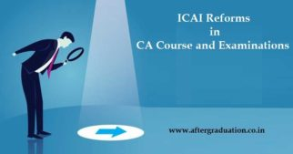 ICAI Reforms in CA Course and Exam: MCQ in CA Inter, Final Exam from 2019, new initiatives of ICAI for CA Course and Examinations