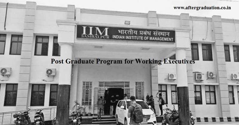 Admission Open For IIM Sambalpur PGPx, Post Graduate Program for Working Executives