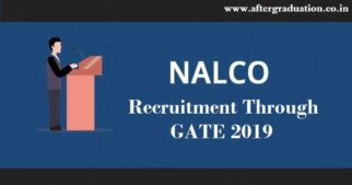 PSU NALCO Recruitment through GATE 2019 Score NALCO Recruitment 2019 for Graduate Engineers through GATE 2019 score for different engineering branches