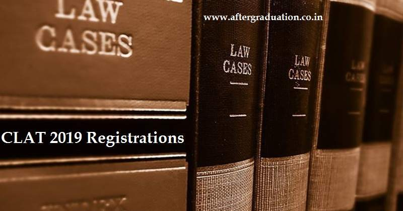 CLAT 2019 Registrations Started, Check CLAT Details, CLAT 2019 registration, clat 2019 application form, clat 2019 eligibility criteria, law entrance exam, clat syllabus, clat 2019 exam pattern