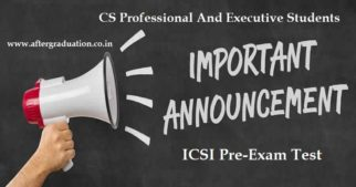 Last Date Extended to Clear CS Pre-Examination: ICSI has decided to extend the last date for clearing the Online Pre-Exam Test till October 31, 2019. Clearing the Mandatory Pre-Examination test is a pre-requisite for CS Executive and Professional Programme students (Under New Syllabus 2017) to enrol and aapear for CS Executive and Professional December 2019 Examinations.