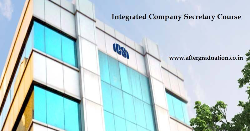 Institute of Company Secretaries of India (ICSI), New Delhi along with Centre for corporate Governance, Research and Training (CCGRT), Navi Mumbai announces admission to 6th batch of three-year (2019-2021) full-time Integrated Company Secretary Course.