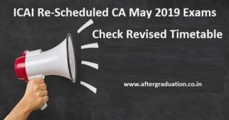 ICAI revised the CA Exams 2019 Dates for CA Foundation and Final Exams May/June 2019. Candidates appearing for CA exam can check new dates