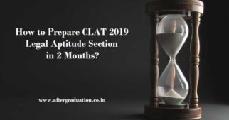 CLAT 2019 Legal Aptitude Section - Preparation Tips, Reference Books, Strategy to Crack CLAT 2019 in 2 Months for UG/PG Law Admission in NLU.