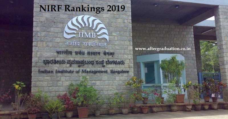 10 Top MBA Colleges in India: IIM Bangalore regains top position from IIM Ahmedabad in NIRF Ranking 2019. Top Indian Business School, Best Management Institutes in India NIRF Rankings
