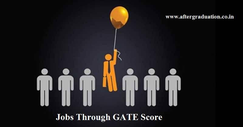 Jobs Through GATE Score, Check PSU and Selection Process. Recruitment in PSU Through GATE Scoreis lucrative option for theGATEaspirants. PSU Recruitment through GATE Score