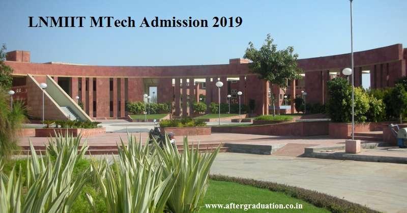 LNMIIT MTech Admission 2019, Check out LNMIIT MTech admissions 2019 eligibility, PG Programmes, Important dates, Fees, selection process etc.
