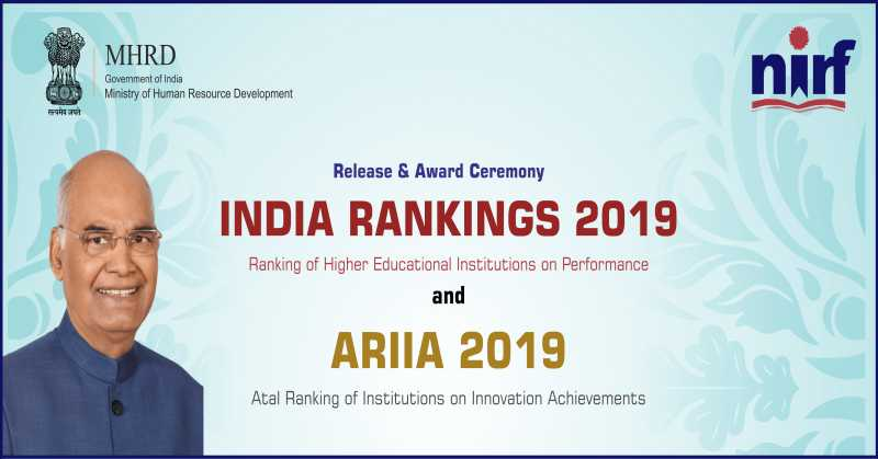 10 Top Indian Institutes based on NIRF Ranking 2019 - Overall, Universities, Engineering, Colleges, Management, Law and other categories.