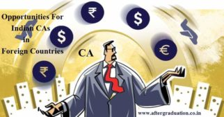 The opportunities for Indian CAs in the foreign countries has increased as ICAI signed a number of MoUs with the foreign accounting bodies.