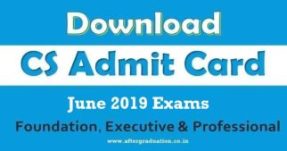 ICSI has released the Company Secretary, CS June 2019 Admit Cards on its official website for Foundation, Executive and Professional program.