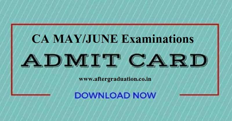 ICAI has released the CA Examination Admit Cards for the candidates admitted to the Foundation, Intermediate (IPC), Intermediate, Final and Final–New CA May/June 2019 examination on its official website.