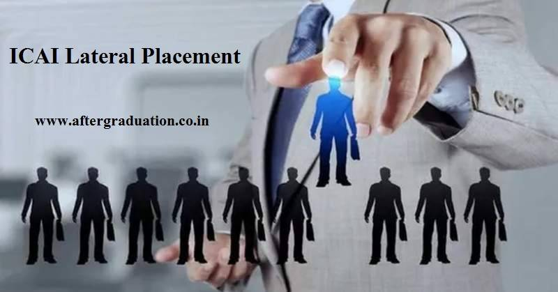 ICAI announced to conduct a lateral placement for experienced CAs, the Chartered Accountants having more than 5 years of experience. Interested and eligible candidates may check the eligibility, fees, schedule, etc details and apply
