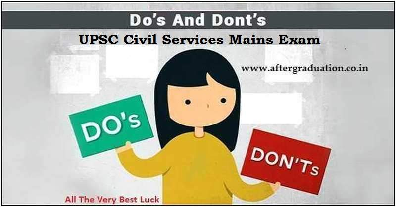 Do's and Don'ts for Civil Services Mains 2019 Exam: Ahead of Civil Services Mains 2019, the Union Public Service Commission (UPSC) has published a comprehensive list of do's and don'ts for aspirants appearing in the civil services examination (IAS Exam) this year.