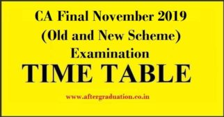 The Council of the Institute of Chartered Accountants of India (ICAI) has announced the CA Final Nov 2019 exam schedule for both old and New Scheme.The Exam Schedule for CA Final Nov 2019 as per the new scheme and the old scheme will begin from Friday, November 01, 2019.