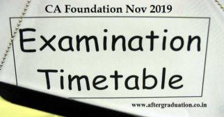 ICAI Announces CA Foundation Nov 2019 Exam Schedule, ICAI has announced the CA Nov 2019 Exams date sheet for theFoundation Course, under New Scheme. As per ICAI announced Exam Date Sheet, CA Foundation Nov 2019 Exams will begin from Saturday, 9th November 2019.