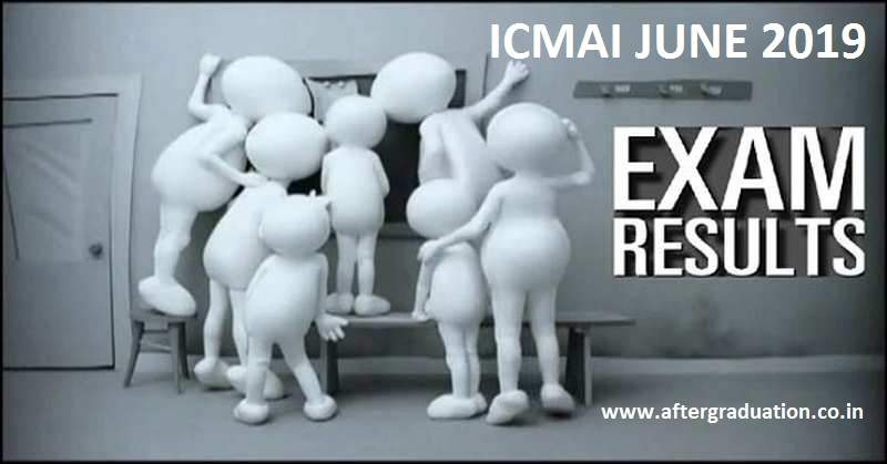 ICMAI June 2019 Results: The Institute of Cost Accountants of India (ICMAI) has announced the CMA June 2019 Results for Foundation, Intermediate and Final Courses today on August 23, 2019. The results are available to the students online on the result portals of the institute i.e. examicmai.in and examicmai.org.