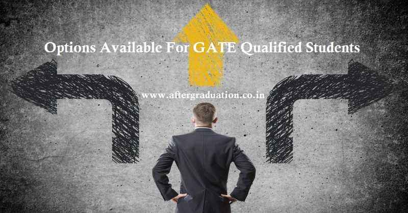 A number of students who are preparing for GATE 2020 exam have many questions in their mind like what should we do after qualifying GATE 2020? What are the best career options available after we clear GATE exam? What are the other multiple job options available after GATE 2020? Andy many more question. Don't worry guys, now there are Multiple Options Available For GATE Qualified Students.