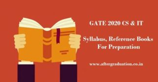 GATE 2020 CS & IT syllabus, books for GATE 2020 Computer Science and Information Technology preparation, books to be referred for GATE preparation and Guidance for preparing and scoring well in CSE GATE 2020 exam