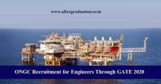 ONGC Recruitment for Engineers Through GATE 2020: Oil and Natural Gas Corporation (ONGC) has released a notification for the recruitment of Graduate Trainees (GT) for E-1 level in Engineering & Geo-Sciences through GATE 2020.