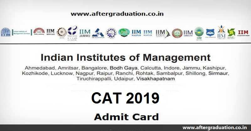 CAT 2019 Admit Card Released, Download Your IIM-CAT Hall Ticket 2019 from IIM CAT 2019 website till CAT 2019 Exam Day, CAT Admit Card details