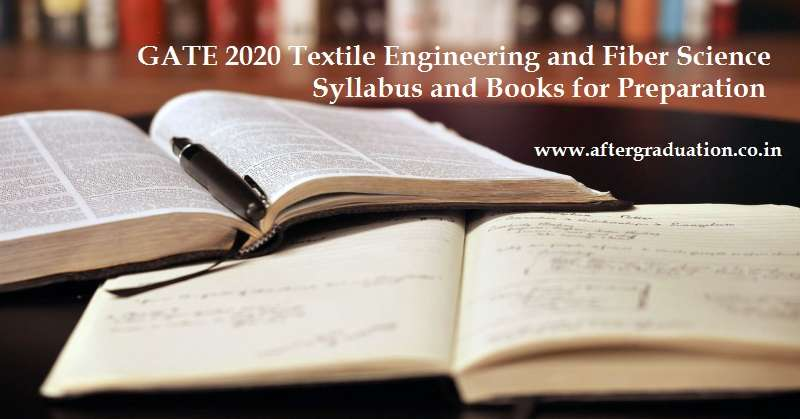 GATE 2020 Textile Engineering and Fiber Science Syllabus, important topics, and GATE 2020 TF reference Books for the best preparation to score better. The subject code of GATE Textile Engineering and Fibre Science Exam is TF