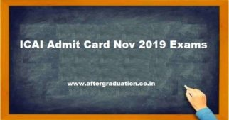 The Institute of Chartered Accountants of India (ICAI) has released the ICAI Admit Card for the candidates registered successfully for Foundation, Intermediate (IPC), Intermediate, Final and Final - New programmes November 2019 examinations.