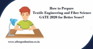 How to Prepare Textile Engineering and Fiber Science GATE 2020 for Better Score, GATE 2020 TF syllabus, Best reference books to study TF for GATE Exam, Textile Engineering and Fiber Science GATE 2020 Exam Pattern and preparation strategy and guidance to have better GATE score.