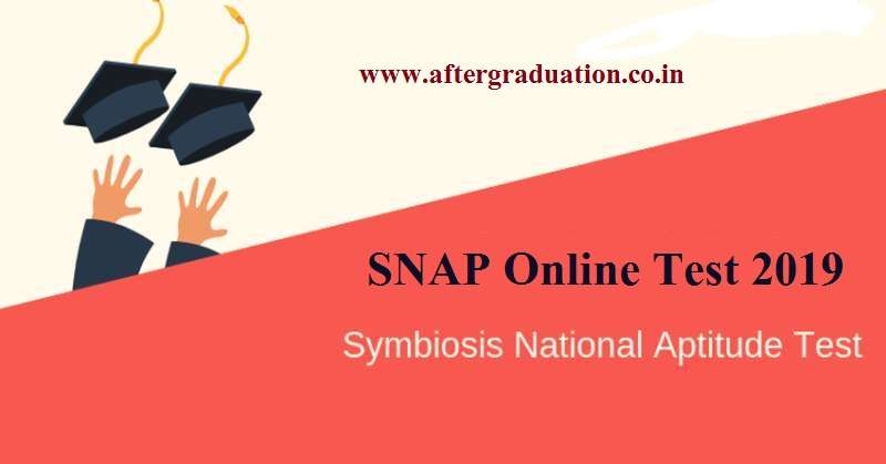 SNAP 2019 Eligibility, SNAP 2019 important dates, SNAP syllabus, Selection process through SNAP, Application (registration) process of Symbioses National Aptitude Test, SNAP Online Test 2019 Eligibility, SNAP Exam Pattern, SNAP Online Test 2019 Registration process, MBA admission in Symbiosis International University