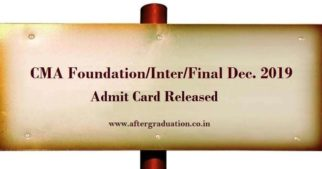 ICMAI Admit Card 2019 for CMA Foundation, Inter & Final December Exams. Admit cards for CMA Foundation, Intermediate and Final Dec 2019 exams