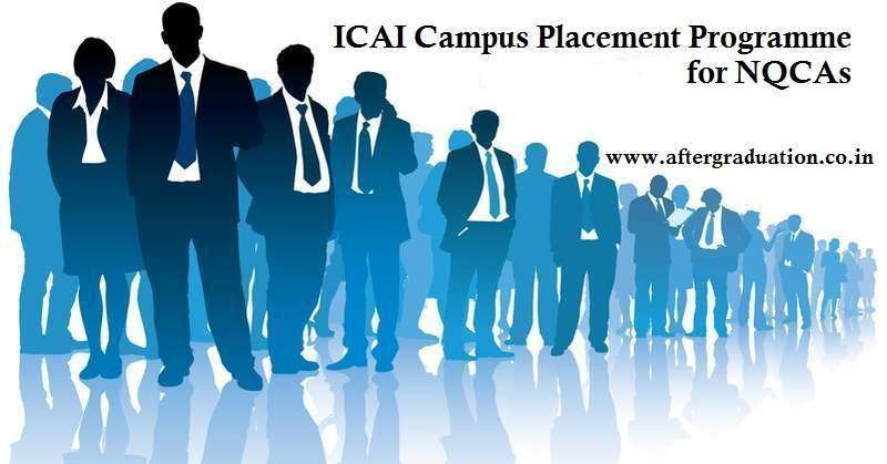 ICAI Campus Placement for New Qualified CAs (Chartered Accountants), CMI&B has announced Feb-March 2020 placement Schedule for NQCAs, ICAI 51th edition of the campus placement programme for CAs
