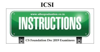 ICSI Instructions to CS Foundation December-2019 Examinees, for the computer based CS Exams scheduled to be held on December 28 and 29, 2019.