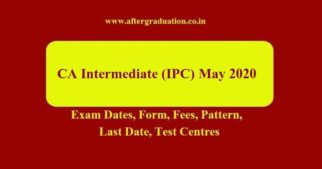 CA Intermediate May 2020 Exam (Old & New Scheme) TimeTable, Application Window Announced. ICAI Intermediate exam will begin from Sunday May 03, 2020, Check CA Intermediate Exam Dates, Application Window and Fees, Preparation Tips