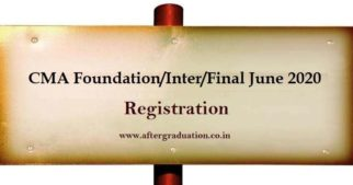 CMA June 2020 Registration for ICMAI Foundation, Intermediate and Final programme: Check Eligibility, Fees, Imp Dates and registration process
