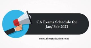 ICAI Notifies CA Exams Schedule for January/ February 2021, ICAI Exams to Begin on Jan 21, next Chartered Accountant Examinations, CA Jan/Feb 2021 exam schedule