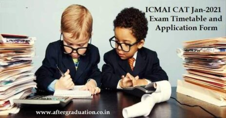 ICMAI CAT January 2021 Exam to be Conducted Online from Home, Time Table and Application Form Released, Certificate in Accounting Technicians Directorate