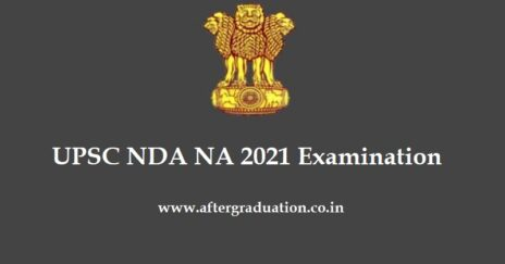 UPSC NDA 2021 Application Form Released, Check Here for UPSC NDA NA Eligibility, Exam Pattern, Application and Selection Process, NDA Salary, NDA NA 2021 imp dates, NDA exam pattern