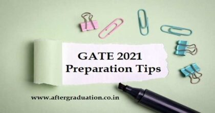 GATE 2021 Examination Last Minute Preparation Tips for Better GATE Score, GATE 2021 Exam Schedule, GATE 2021 Examination Preparation Tips