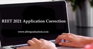 REET 2021 Application Correction Window Opens, Process to Make Changes in the Rajasthan Eligibility Examination For Teachers application form