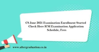 CS June 2021 Foundation, Executive, Professional Examination Enrollment Started, ICSI Application Schedule, CS Exam Fees, CS Pre Exam Test