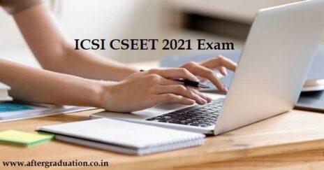 CSEET Exam 2021 To Be Held on May 8, CSEET Exam pattern, Company Secretary Executive Entrance Test Syllabus, ICSI CSEET Admit Card, CS Course