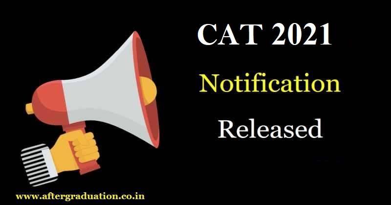 CAT 2021 Notification Released; CAT Exam on Nov 28, CAT eligibility criteria, CAT registration, Common Admission test registration fees, IIM MBA admission